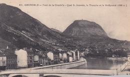 Grenoble Pont De La Citadelle Quai X Jouvain La Tronche Et Le St Eynard - Grenoble