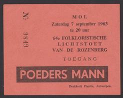 Inkom Ticket -MOL  64ste. Lichtstoet Van De Rozenberg 1963  / Toegang - Tickets D'entrée