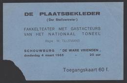 """Ticket - Toegangskaart Schouwburg """" De Ware Vrienden """" 1965 Antwerpen - Tickets D'entrée"""