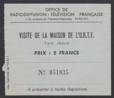 Ticket Visite De La Maison De L' O.R.T.F. / Tarif Réduit / Paris - Tickets D'entrée