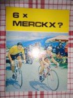 6 X Merckx ? - Cycling