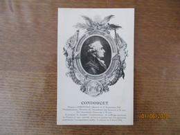 CONDORCET NAQUIT A RIBEMONT AISNE LE 17 SEPTEMBRE 1743 MATHEMATICIEN MEMBRE DE L'ACADEMIE DES SCIENCES A 26 ANS DE L'ACA - Personnages Historiques