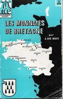 Jean De Mey, Les Monnaies De Bretagne - Libros & Software