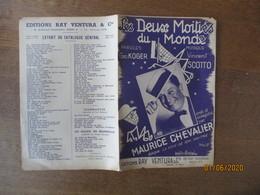 LES DEUX MOITIES DU MONDE  MAURICE CHEVALIER PAROLES GEO KOGER MUSIQUE VINCENT SCOTTO MCMXL - Scores & Partitions