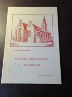 De Sint-Lambertusker Te Oedelem - Door Guido Tramaseur - Beernem