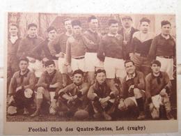 LE VIGNON-EN-QUERCY (LOT): FOOTBALL CLUB DES QUATRE-ROUTES (RUGBY) (PHOTO DE JOURNAL: 09/1932) - Midi-Pyrénées