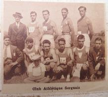 SORGUES (VAUCLUSE): CLUB ATHLÉTIQUE SORGUAIS (ATHLÉTISME) (PHOTO DE JOURNAL: 09/1932) - Provence - Alpes-du-Sud