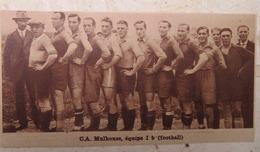 MULHOUSE (ALSACE): C.A. MULHOUSE- EQUIPE I-b (FOOTBALL) (PHOTO DE JOURNAL: 09/1932) - Alsace