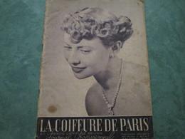 LA COIFFURE DE PARIS Et L'Hebdo Coiffure Réunis  - N°467 (44 Pages) - Other