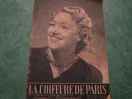 LA COIFFURE DE PARIS Et L'Hebdo Coiffure Réunis  - N°464 (44 Pages) - Other
