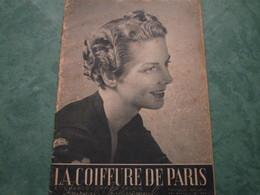LA COIFFURE DE PARIS Et L'Hebdo Coiffure Réunis  - N°466 (44 Pages) - Other