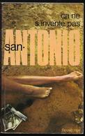 Ca Ne S'invente Pas  Par San-Antonio - FN San-Antonio N°1 - San Antonio