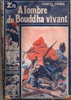 A L'ombre Du Bouddha Vivant Par Marcel Vigier - A Travers L'univers N°37 - Adventure