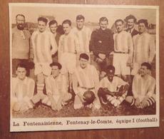 FONTENAY-LE-COMTE (VENDÉE): LA FONTENAISIENNE- ÉQUIPE 1 (FOOTBALL) (PHOTO DE JOURNAL: 11/1931) - Pays De Loire