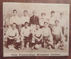 MONTPELLIER (HÉRAULT): STADE FRANÇOIS-RÉGIS MONTPELLIER (FOOTBALL) (PHOTO DE JOURNAL: 11/1931) - Languedoc-Roussillon
