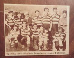 DRAGUIGNAN (VAR): SPORTING CLUB DRACENOIS- ÉQUIPE 1 (FOOTBALL) (PHOTO DE JOURNAL: 11/1931) - Côte D'Azur