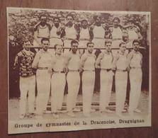 DRAGUIGNAN (VAR): LA DRACENOIS (GYMNASTIQUE) (PHOTO DE JOURNAL: 11/1931) - Côte D'Azur