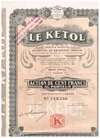 Titre Ancien - Le Ketol - Société Anonyme - Titre De 1926 - N° 143590 - Industrie