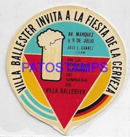 134549 ARGENTINA VILLA BALLESTER PUBLICITY FIESTA DE LA CERVEZA BEER NO  POSTAL POSTCARD - Advertising