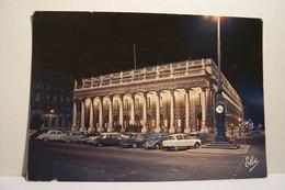 BORDEAUX   - Le Grand - Theatre Vu De Nuit - ( AUTOMOBILES )     - ( Pas De Reflet Sur L'original ) - Bordeaux