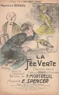 (POUSTHOMIS )la Fee Verte , BERARD , Paroles F MORTREUIL , Musique E SPENCER - Scores & Partitions