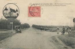 Circuit Sarthe 1906 . 24 H Du Mans . Champagné à La Fourche; Chateau De Vaux .de Conlie à Villaines La Juhel - Le Mans