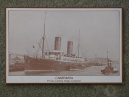 CUNARD CAMPANIA AT LIVERPOOL - MODERN CARD - Paquebote