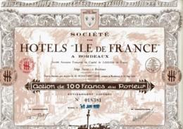 """33-HOTELS """"ILE DE FRANCE"""" A BORDEAUX. STE DES ...   DECO - Shareholdings"""