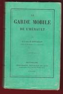 La Garde Mobile De L'Hérault Au Siège De Paris , Langres  & Algérie Kabyle Montvaillant - 1801-1900