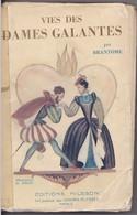 Vies Des Dames Galantes Par Brantôme - Bücher, Zeitschriften, Comics