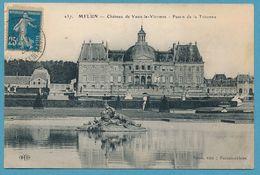 MELUN - Château De Vaux-le-Vicomte - Bassin De La Tritonne - Circulé 1920 - Vaux Le Vicomte