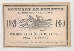 1889 TICKET D'ENTREE COURSES DE PERTUIS VAUCLUSE / HIPPISME COURSES HIPPIQUES / CHEVAUX C357 - Tickets - Entradas