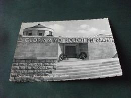 CIMA GRAPPA OSSARIO TOMBA DEL GENERALE GIARDINO  GLORIA A VOI SOLDATI DEL GRAPPA  INGRESSO TREVISO - War Cemeteries