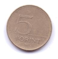 MAGYAR 1996: 5 Forint, KM 694 - Hongarije