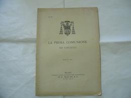 LA PRIMA COMUNIONE DEI FANCIULLI DIOCESI DI MILANO 1901 - Religion