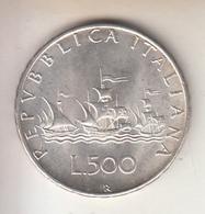 ITALIA 1967 - 500 LIRE CARAVELLE  - ARGENTO - 500 Lire