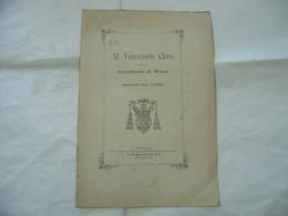 AL VENERANDO CLERO ESERCIZI DEL CLERO  DIOCESI DI MILANO 1895 - Religion