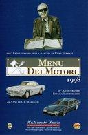 MOTOR RACING - AUTOMOBILISMO - 100° ANNIVERSARIO DELLA NASCITA  DI ENZO FERRARI - MENU' DEI MOTORI - N 1108 - Grand Prix / F1