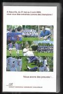 Vhs A Deauville Du 31 Mai Au 2 Juin 2002 Vous Vous êtes Entrainés Comme Des Champions! Rugby Féminin - Rugby