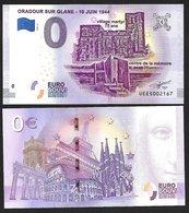 Billet Touristique 0 Euro Souvenir - 2019 - ORADOUR SUR GLANE - 10 JUIN 1944 - EURO