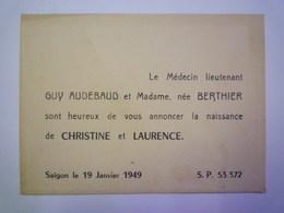 2020 -  5801  SAÏGON  19-01-1949  FAIRE-PART De NAISSANCE De Christine Et Laurence  AUDEBAUD   XXX - Birth & Baptism