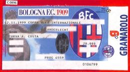 C0896 - Collectible FOOTBALL TICKET Stub - UEFA CUP 1999: Bologna Vs Anderlecht - Autres