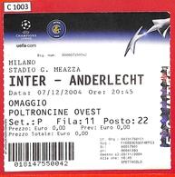 C1003 - Collectible FOOTBALL TICKET Stub - UEFA CUP 2004:  INTER Vs Anderlecht - Autres