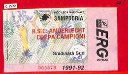 C1522 - Collectible FOOTBALL TICKET Stub - Champions 1991 SAMPDORIA  Anderlecht - Autres