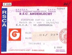 C1526 - Collectible FOOTBALL TICKET Stub - EUROPEAN CUP 1992  Anderlecht Vs SAMPDORIA - Autres