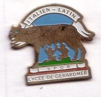 Q148 Pin's LOUP WOLF Vile Gerardmer Vosges Lycée Italien Latin Louve Achat Immédiat - Animales