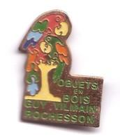 Q323 Pin's Perroquet Parrot Jouet En Bois Guy Vilmain Rochesson Vosges Achat Immédiat - Animales