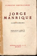 Clasicos Castellanos - Jorge Manrique Cancionero Edicion Espasa Calpe S.a 1966 - Culture