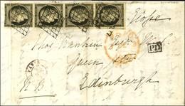 Grille / N° 3 Bande De 4 (1 Ex Def + 1 Ex Froissure) Càd Rouge (E) PARIS (E) 60 2 DEC. 49 Sur Lettre Pour Edimbourg. Au  - 1849-1850 Ceres