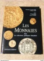 Livre  Les Monnaies  éditions Hervas 167 Pages - Livres & Logiciels